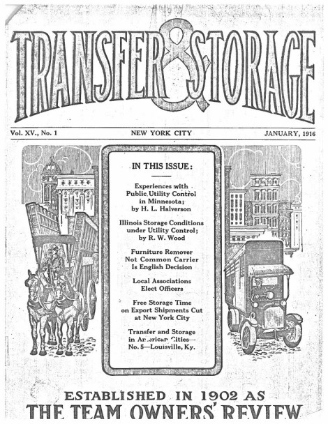 The Transfer & Storage Monthly Newsletter was issued to members of the American Warehousemen's Association circa 1916.